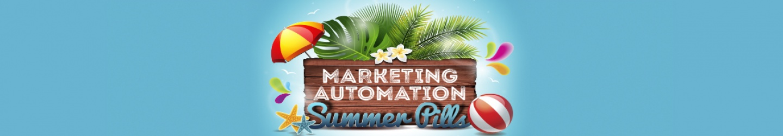 Marketing Automation Summer Pills