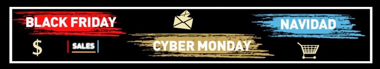 Black Friday, Cyber Monday, Navidades… Haz que tus campañas triunfen